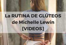 La RUTINA DE GLÚTEOS de Michelle Lewin [VIDEOS]