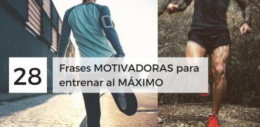 Frases MOTIVADORAS para entrenar al MÁXIMO