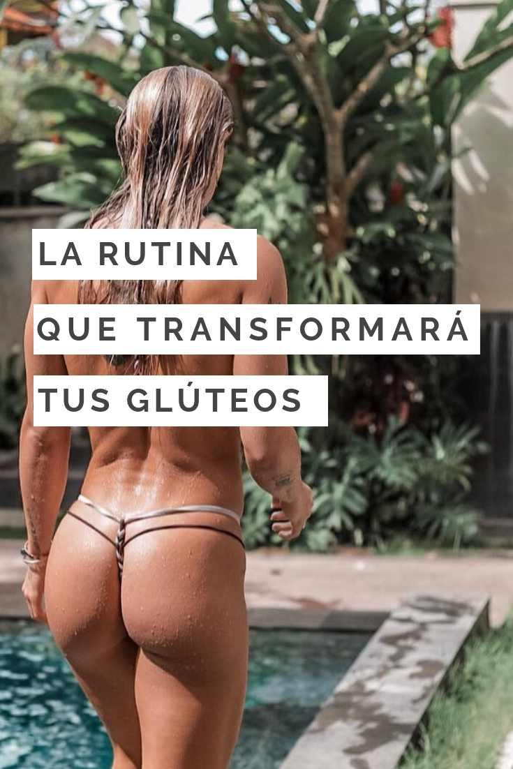 RUTINA TRANSFORMARÁ TUS GLÚTEOS