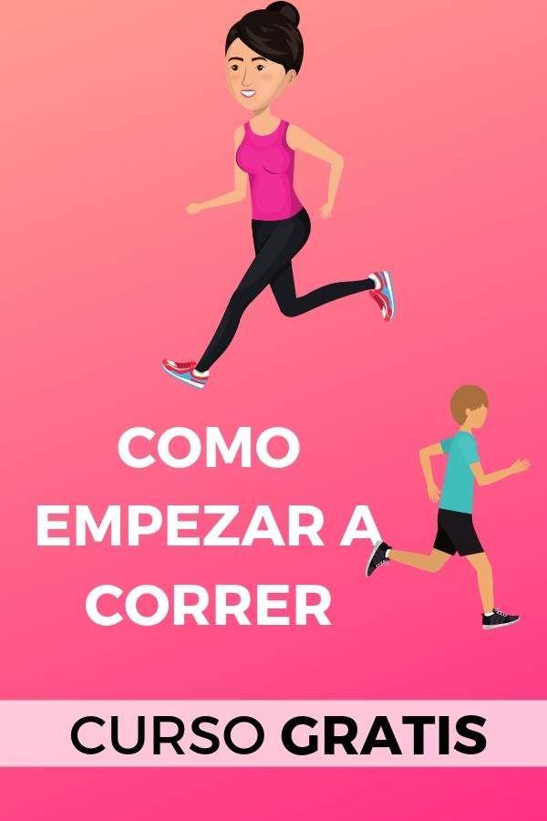 Como empezar a correr desde cero [CURSO GRATUITO]