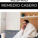 Como curarte de un resfrío [REMEDIO CASERO]