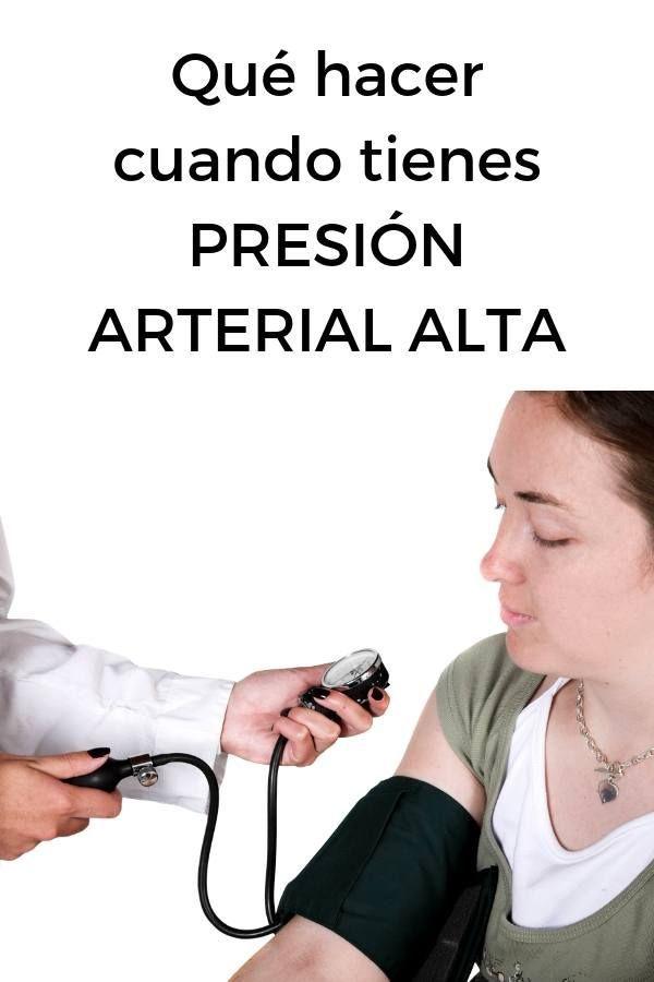 Que hacer cuando sufres de presion arterial alta