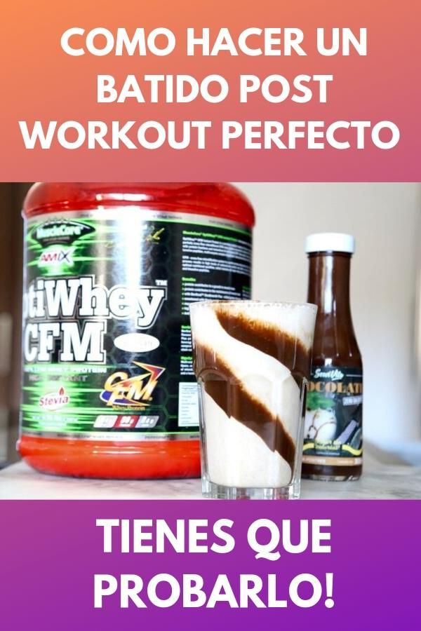 Como hacer un batido post workout perfecto . Tienes que probarlo! 1