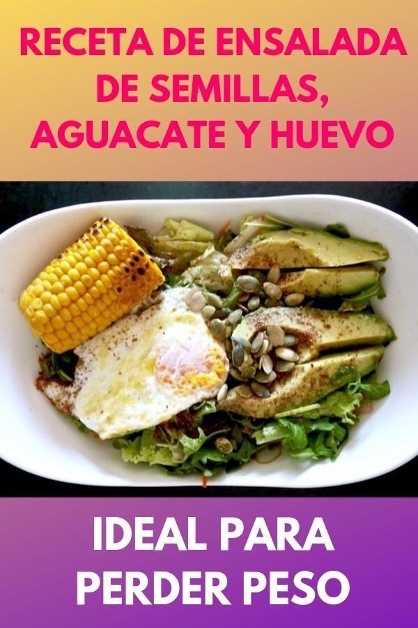 Receta de ensalada de semillas, aguacate y huevo . Ideal para perder peso 1