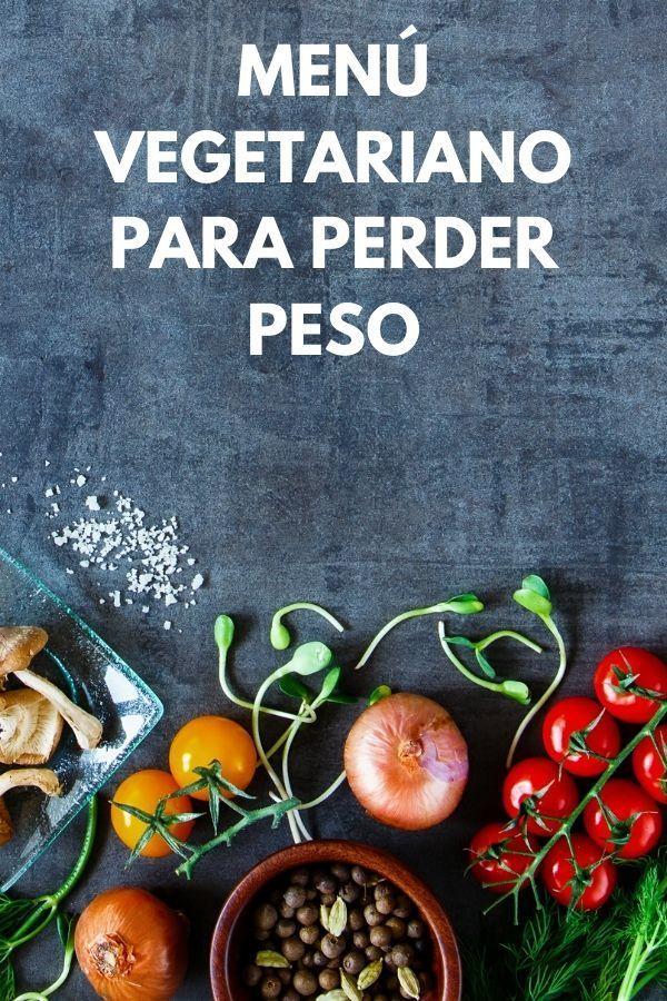 Menú vegetariano para PERDER PESO